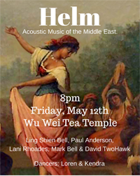 poster for Helm at Wu Wei Tea Temple